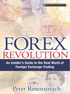 Foto Cover di Forex Revolution, Ebook inglese di Peter Rosenstreich, edito da Pearson Education