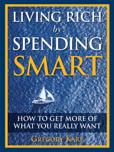 Ebook in inglese Living Rich by Spending Smart Karp, Gregory