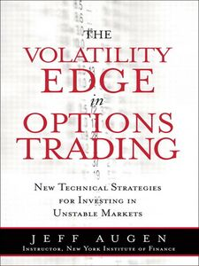 Foto Cover di Volatility Edge in Options Trading, Ebook inglese di Jeff Augen, edito da Pearson Education