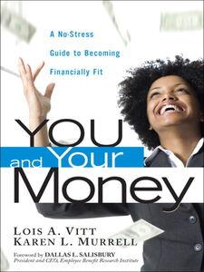 Ebook in inglese You and Your Money Murrell, Karen L. , Vitt, Lois A.