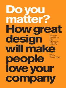 Ebook in inglese Do You Matter? Brunner, Robert , Emery, Stewart , Hall, Russ