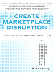 Ebook in inglese Create Marketplace Disruption Hartung, Adam