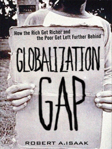 Ebook in inglese The Globalization Gap Isaak, Robert A.