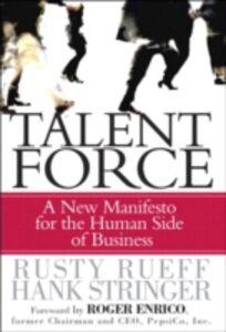 Foto Cover di Talent Force, Ebook inglese di Rusty Rueff,Hank Stringer, edito da Pearson Education