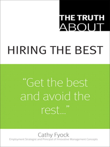 Ebook in inglese The Truth About Hiring the Best Fyock, Cathy
