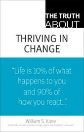 Truth About Thriving in Change