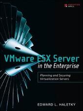 VMware ESX Server in the Enterprise
