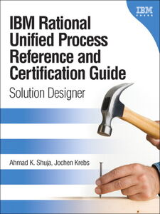 Ebook in inglese IBM Rational Unified Process Reference and Certification Guide Krebs, Jochen , Shuja, Ahmad K.