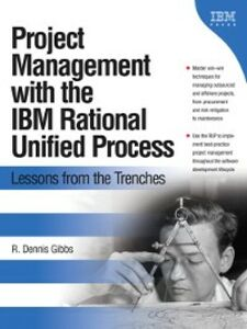 Ebook in inglese Project Management with the IBM Rational Unified Process Gibbs, R. Dennis