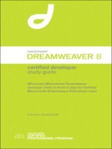 Foto Cover di Macromedia Dreamweaver 8 Certified Developer Study Guide, Ebook inglese di Donald S. Booth,Sue Hove, edito da Pearson Education