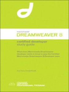 Ebook in inglese Macromedia Dreamweaver 8 Certified Developer Study Guide Booth, Donald S. , Hove, Sue