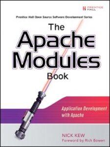 Ebook in inglese The Apache Modules Book Kew, Nick