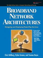 Broadband Network Architectures