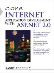 Ebook in inglese Core Internet Application Development Using ASP.NET 2.0 Connolly, Randy