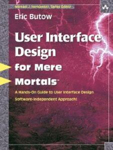 Ebook in inglese User Interface Design for Mere Mortals Butow, Eric
