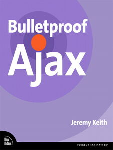Ebook in inglese Bulletproof Ajax Keith, Jeremy