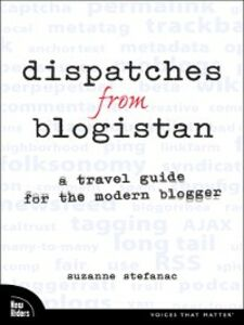 Ebook in inglese Dispatches from Blogistan Stefanac, Suzanne