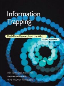 Foto Cover di Information Trapping, Ebook inglese di Tara Calishain, edito da Pearson Education