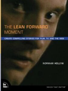 Ebook in inglese The Lean Forward Moment Hollyn, Norman