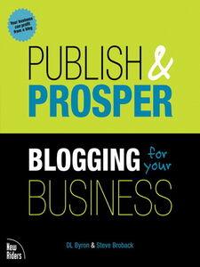 Foto Cover di Publish and Prosper, Ebook inglese di Steve Broback,DL Byron, edito da Pearson Education