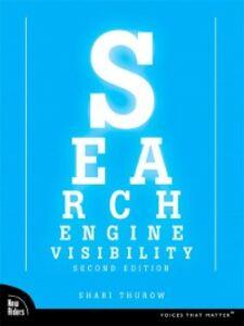 Foto Cover di Search Engine Visibility, Ebook inglese di Shari Thurow, edito da Pearson Education