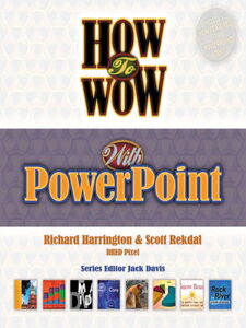 Ebook in inglese How to Wow with PowerPoint Rekdal, Scott