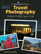 Blue Pixel Guide to Travel Photography