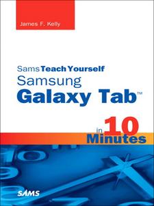 "Ebook in inglese Sams Teach Yourself Samsung GALAXY Tabâ""¢ in 10 Minutes Kelly, James Floyd"