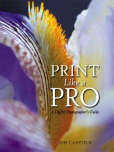Ebook in inglese Print Like a Pro Canfield, Jon