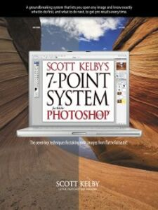 Ebook in inglese Scott Kelby's 7-Point System for Adobe Photoshop CS3 Kelby, Scott