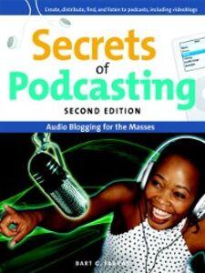 Ebook in inglese Secrets of Podcasting Farkas, Bart G.