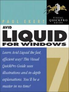 Ebook in inglese Avid Liquid 7 for Windows Ekert, Paul
