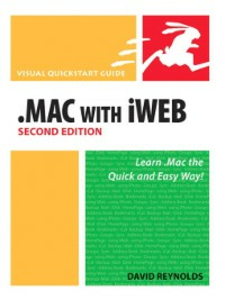 Ebook in inglese Visual Quick Start Guide .Mac with iWeb Reynolds, David