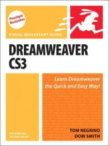 Foto Cover di Dreamweaver CS3 for Windows and Macintosh, Ebook inglese di Tom Negrino,Dori Smith, edito da Pearson Education