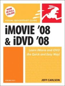 Ebook in inglese iMovie 08 and iDVD 08 for Mac OS X Carlson, Jeff