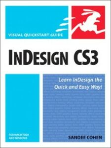 Foto Cover di InDesign CS3 for Macintosh and Windows, Ebook inglese di Sandee Cohen, edito da Pearson Education
