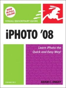 Ebook in inglese iPhoto 08 for Mac OS X Engst, Adam