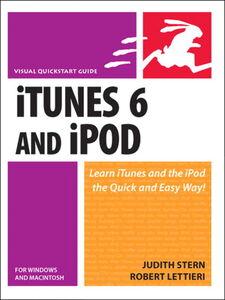 Foto Cover di ITunes 6 and iPod for Windows and Macintosh, Ebook inglese di Robert Lettieri,Judith Stern, edito da Pearson Education
