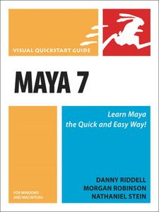 Ebook in inglese Maya 7 for Windows and Macintosh Riddell, Danny , Robinson, Morgan , Stein, Nathaniel
