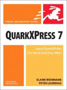Ebook in inglese QuarkXPress 7 for Windows and Macintosh Lourekas, Peter , Weinmann, Elaine
