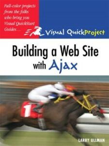 Ebook in inglese Building a Web Site with Ajax Ullman, Larry