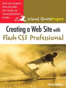 Ebook in inglese Creating a Web Site with Flash CS3 Professional Morris, David