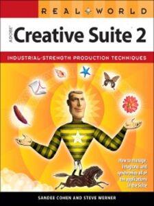 Foto Cover di Real World Adobe Creative Suite 2, Ebook inglese di Sandee Cohen,Steve Werner, edito da Pearson Education