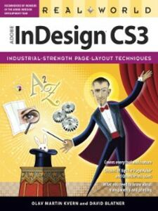 Ebook in inglese Real World Adobe InDesign CS3 Blatner, David , Kvern, Olav Martin