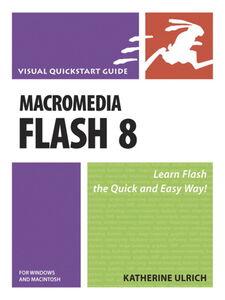 Ebook in inglese Macromedia Flash 8 for Windows and Macintosh Ulrich, Katherine