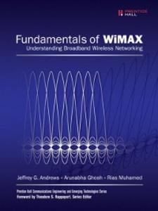 Ebook in inglese Fundamentals of WiMAX Andrews, Jeffrey G. , Ghosh, Arunabha , Muhamed, Rias