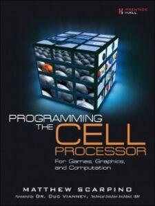 Ebook in inglese Programming the Cell Processor Scarpino, Matthew