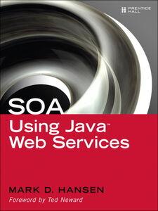 Ebook in inglese SOA Using Java Web Services Hansen, Mark D.