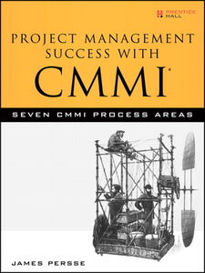 Ebook in inglese Project Management Success with CMMI Persse, James