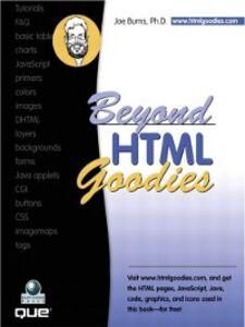 Ebook in inglese Beyond HTML Goodies Burns, Joe, Ph.D. , INT Media Group